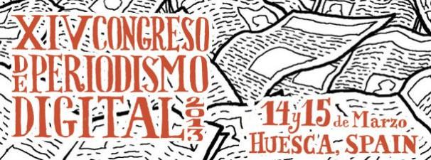XIV Congreso de Periodismo Digital de Huesca